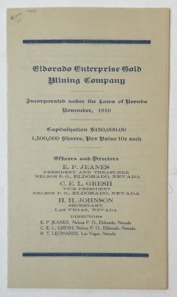 Eldorado Enterprise Gold Mining Company. Incorporated Under the Laws of Nevada, November, 1916...