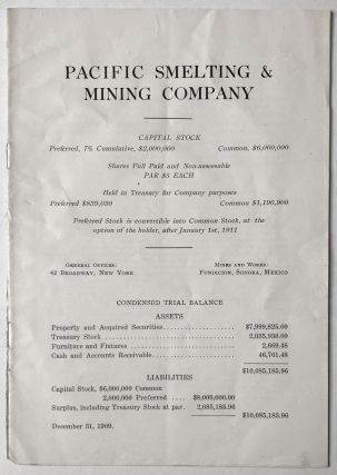 Pacific Smelting & Mining Company. First Annual Report [cover title]