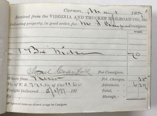 Freight Receipt Book for the Carson City Station of the Virginia & Truckee Railroad in 1877]....