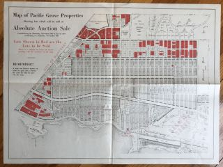 Map of Pacific Grove Properties Showing Lots Which Will Be Sold at Absolute Auction Sale....