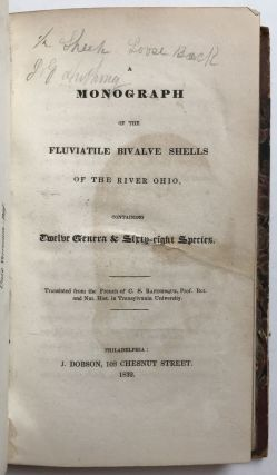 A Monograph on the Fluviatile Bivalve Shells of the River Ohio, Containing Twelve Genera &...