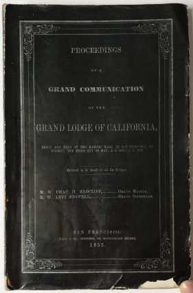 Proceedings of the Most Worshipful Grand Lodge of Free and Accepted Masons of the State of...