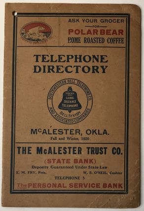 Telephone Directory McAlester, Okla. Fall and Winter, 1920. Oklahoma