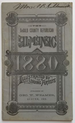 The DeKalb County Republican Almanac for the Year 1880. Illustrated by Darley, Davis, Moran,...