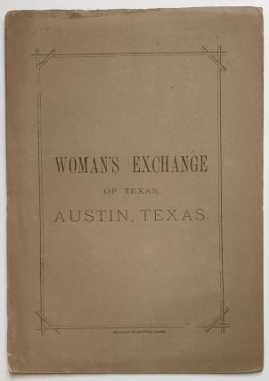 Woman's Exchange of Texas, Austin, Texas [cover title]. Texas, Women