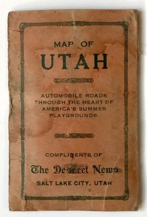 Map of Utah. Automobile Roads Through the Heart of America's Summer Playgrounds [cover title]. Utah