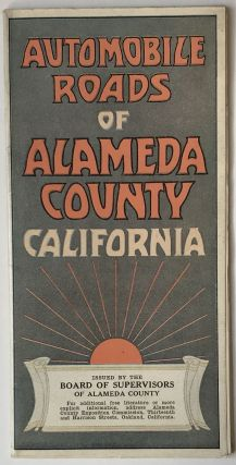 Automobile Roads of Alameda County California. California