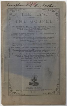 """The Law,"" and ""The Gospel"" S. C. Adams"