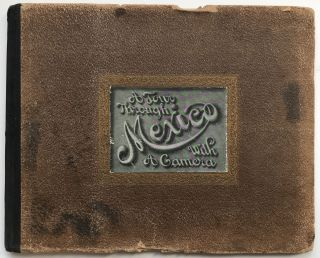 A Tour Through Mexico with a Camera [cover title]. Mexico, Charles H. Gates