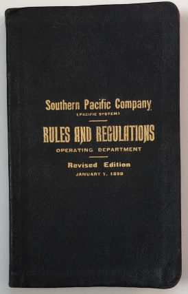 Southern Pacific Co. (Pacific System.) Rules and Regulations for the Government of Employés of...